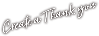 Create a Thank you